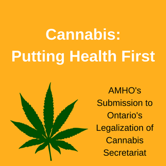 Cannabis revenue should fund treatment and services: AMHO statement on Ontario's Cannabis Framework