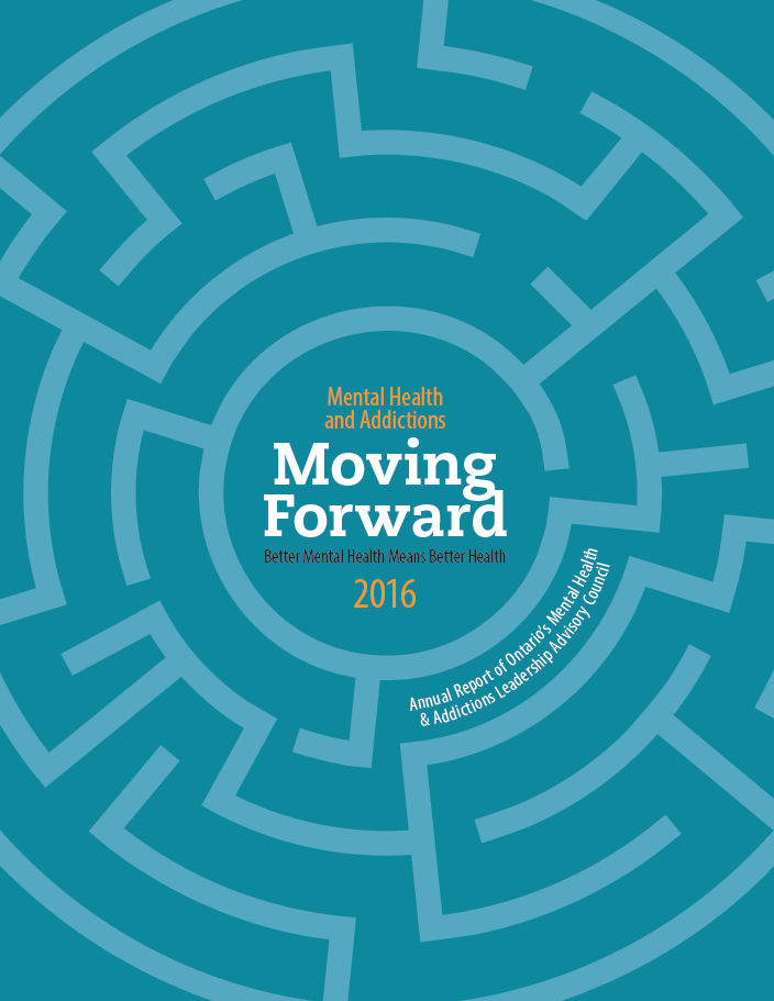 2016 Annual Report of Ontario's Mental Health & Addictions Leadership Advisory Council